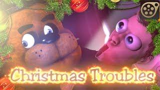 [SFM] Christmas Troubles - Xmas FNaF funny video