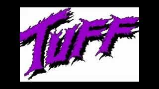 Watch Tuff The All New Generation video