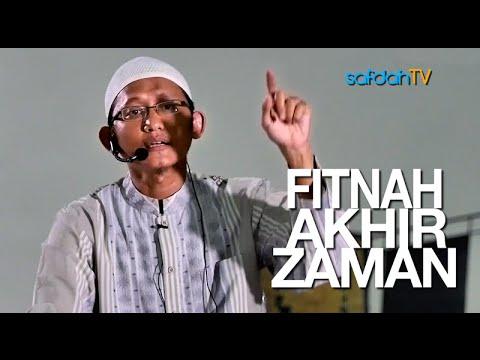 Kajian Islam: Fitnah Akhir Zaman - Ustadz Badru Salam, Lc