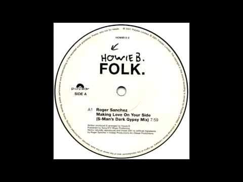 Chambao - Howie B. - Making Love On Your Side (S-Man's Dark Gypsy Mix)