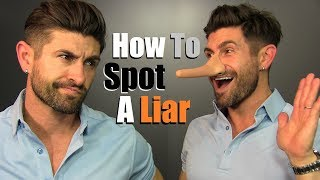 10 Ways To ALWAYS Know If Someone Is LYING To You!