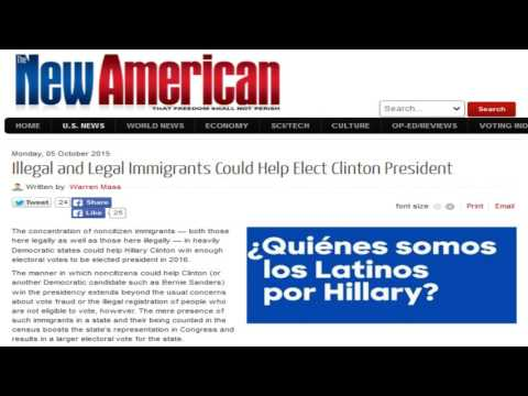 Illegal and Legal Immigrants Could Help Elect Hillary Clinton
