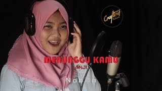 PhoyProject | (Reggae Version) Menunggu Kamu - Anji (Cover) By Nabila