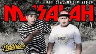 Download Song Pendhoza - Masalah (Official Music Video) Free StafaMp3