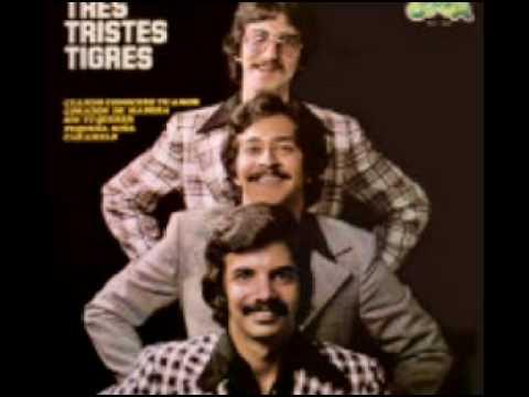 los tres tristes tigres - amarra una cinta
