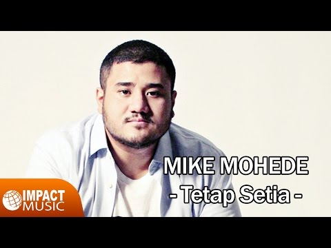 Mike Mohede - Tetap Setia