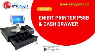 iREAP POS Support Enibit Bluetooth Printer P-58B & Cash Drawer