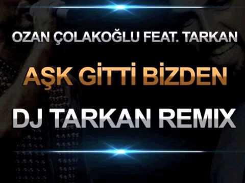 Tarkan - Aşk Gitti Bizden. Translation - Performers