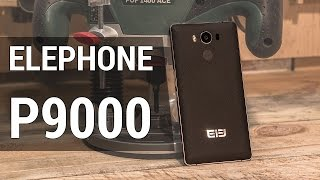 Обзор Elephone P9000 - не самый обычный обзор не самого обычного смартфона от FERUMM.COM
