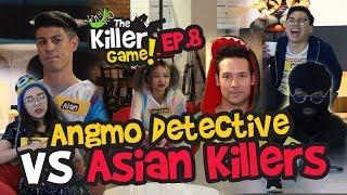The Killer Game Episode 8 - Angmo Detective VS Asian Killers