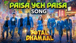 Paisa Yeh Paisa Song Total Dhamaal Releasing Soon Ajay Devgn Anil Kapoor Madhuri Dixit