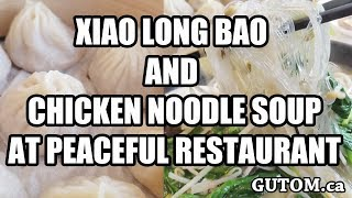 NORTHERN CHINESE CUISINE AND XIAOLONGBAO AT PEACEFUL RESTAURANT -  Vancouver Food Reviews - Gutom.ca