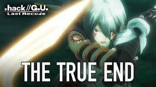 .hack//G.U. Last Recode - PS4 / PC - The True End (Launch Trailer)