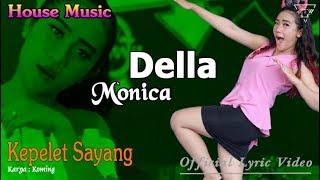 Sayang 27 (House Music) - Della Monica  |  Lyric   #music