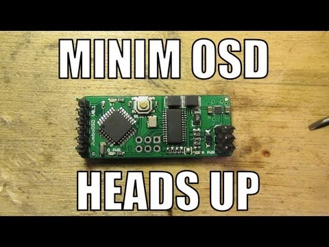 RCHacker #14 - Minim OSD. On screen heads up display for FPV. DIYDrones and HobbyKing. Review.