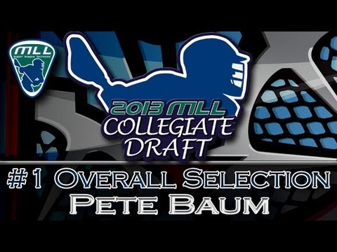 2013 MLL Draft #1 Overall Selection: Pete Baum