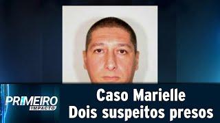 Caso Marielle Franco: Polícia prende dois suspeitos do crime | Primeiro Impacto (12/03/19)