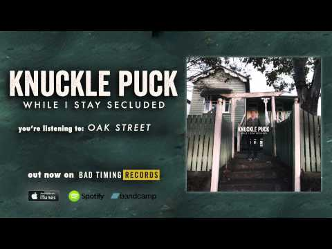 Knuckle Puck - Oak Street