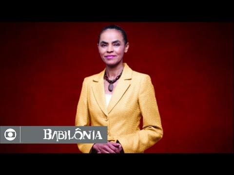 Babilônia: Conheça Marina Silva, a mulher ecologicamente correta