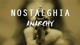 NOSTALGHIA - ANARCHY