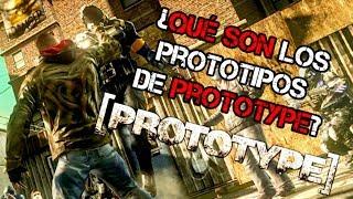 ¿Qué son los Prototipos en PROTOTYPE? || Curiosidades || CrashStone2156
