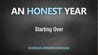 Watch An Honest Year Starting Over video