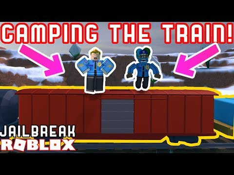 HOW TO CAMP THE TRAIN! - Roblox Jailbreak Camping