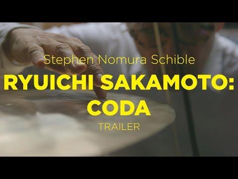 IndieMusic2018 | Trailer | Ryuichi Sakamoto: Coda | Stephen Nomura Schible