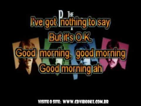 Beatles, The   Good Morning, Good Morning