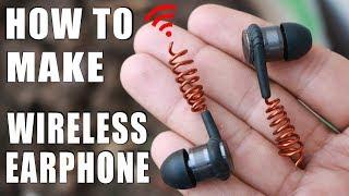 How to make Wireless Earphones