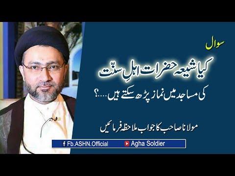 kia Shia Hazrat Ahle Sunnat ki Masajid me Namaz Par Sakte hen...?