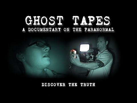 Ghost Tapes: A Documentary On The Paranormal video
