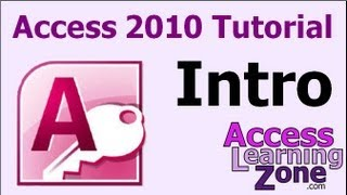 Microsoft Access 2010 Tutorial Part 00 of 12