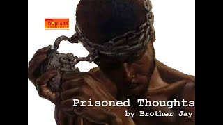 Prisoned Thoughts (A Poetic Short Film)