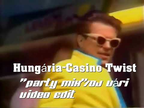 "Hungária - Casino Twist (""Party Mix""/DJ Vári Video Edit)"