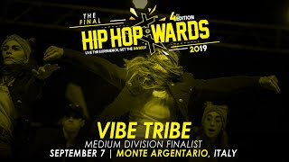 VIBE TRIBE (ITA) - Medium Division | Hip Hop Awards 2019 The Final