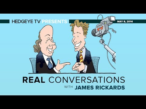 Real Conversations: Rickards, McCullough Unplugged on Fed, USD, Economy & More