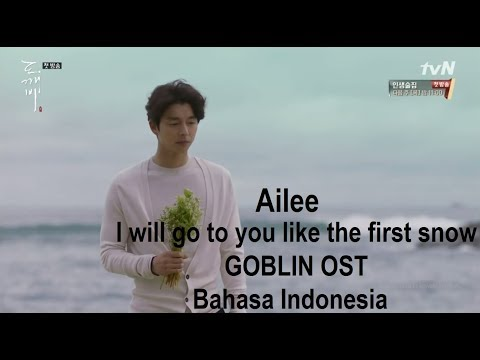 [Indo Sub] Ailee - I Will Go To You Like The First Snow (Goblin OST)
