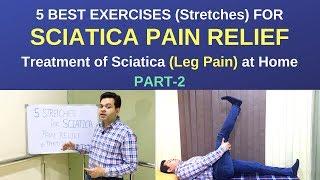 5 BEST Exercises/Stretches for Sciatica Pain Relief, Sciatica (LEG PAIN) Treatment at Home Part-2
