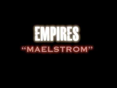 Empires - Maelstrom