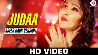 Judaa - Asees Kaur Version | Ishqedarriyaan | Jaidev Kumar | Kumaar | Arijit Singh songs