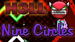 """Geometry Dash"" Nine Circles (H3LL Demon)"