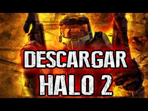Descargar Halo 2 Para PC Full Español Latino + Solucion a errores (Juego funcionando en Windows 8)