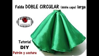 FALDA DOBLE CIRCULAR LARGA o de DOBLE CAPA. Tutorial DIY. Patrón gratis