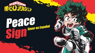 Download lagu Peace Sign - Boku no Hero Academia Season 2 (Opening 2) | Cover Español