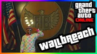 GTA 5 Online - FIB Building NEW Secret Wallbreach Glitch! - 1.32 & 1.27 - Xbox One/PS4/360/PS3/PC