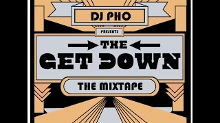 download lagu The Get Down The Mixtape gratis