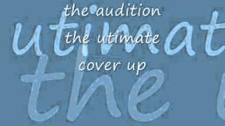 Watch Audition The Ultimate Coverup video