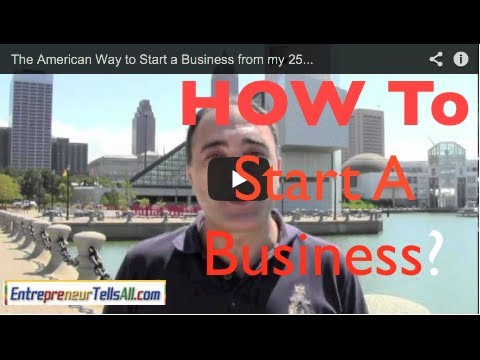 Step-by-Step Instructions on How to Start & Open A Business, Entrepreneur Tells All