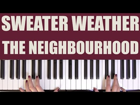 HOW TO PLAY: SWEATER WEATHER - THE NEIGHBOURHOOD